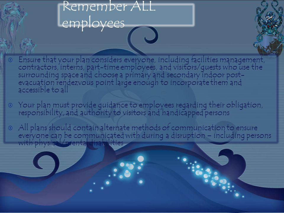 Remember ALL employees
