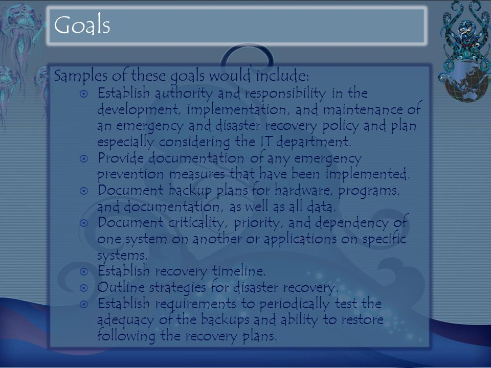 Goals Samples of these goals would include:
