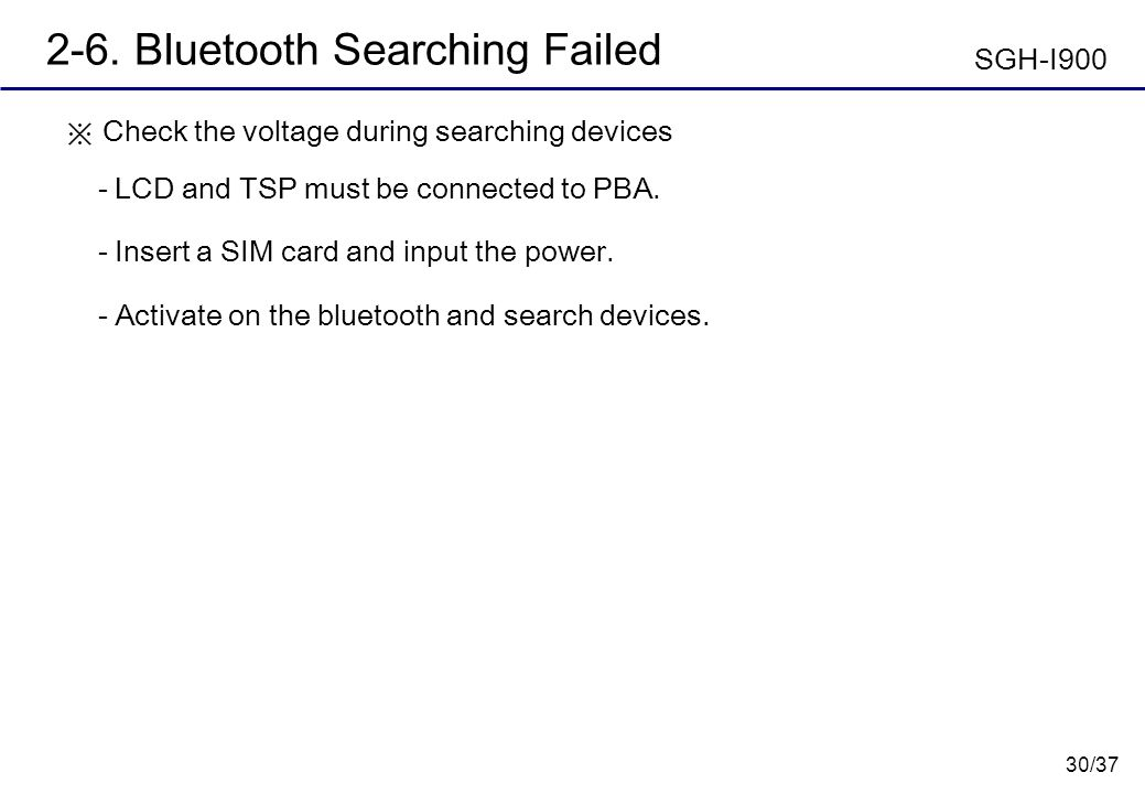 2-6. Bluetooth Searching Failed SGH-I900