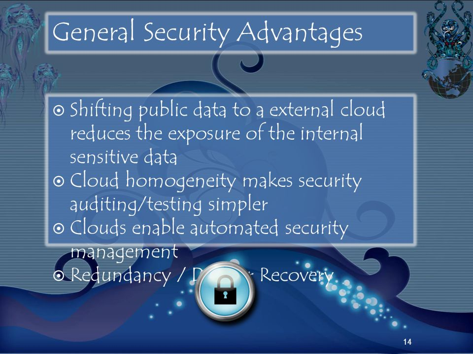 General Security Advantages