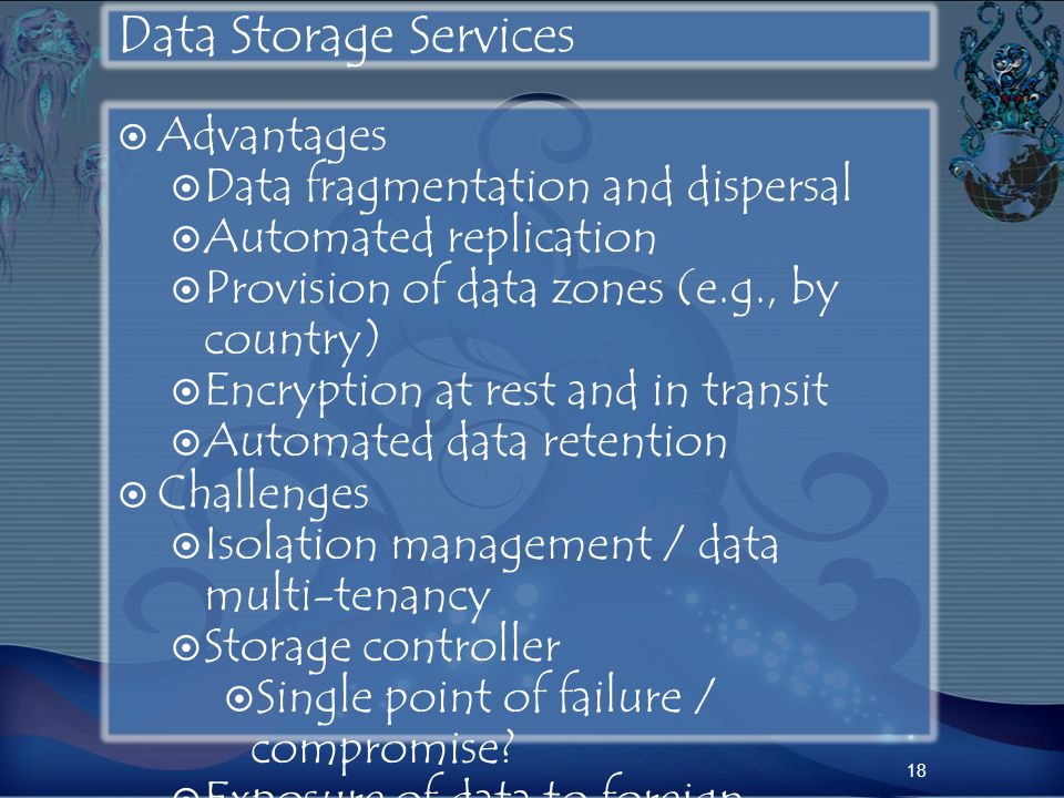 Data Storage Services Advantages Data fragmentation and dispersal