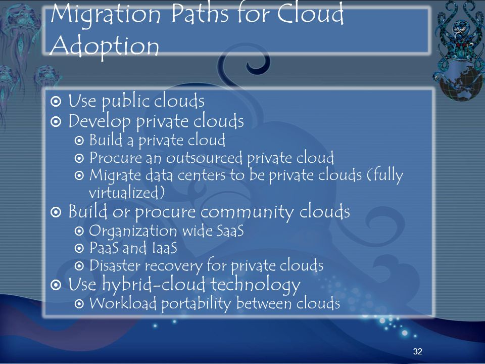 Migration Paths for Cloud Adoption