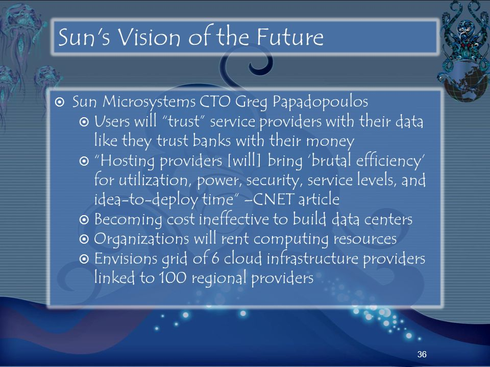 Sun s Vision of the Future