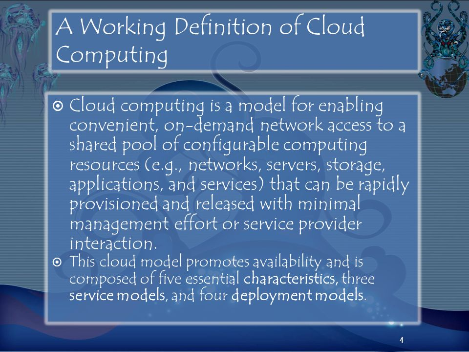 A Working Definition of Cloud Computing