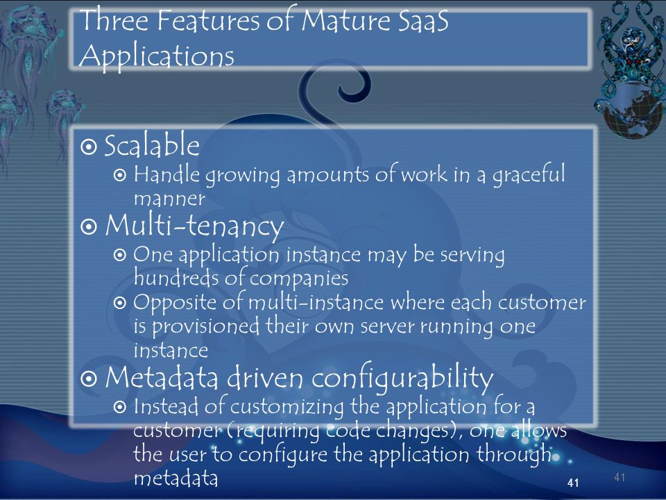 Three Features of Mature SaaS Applications