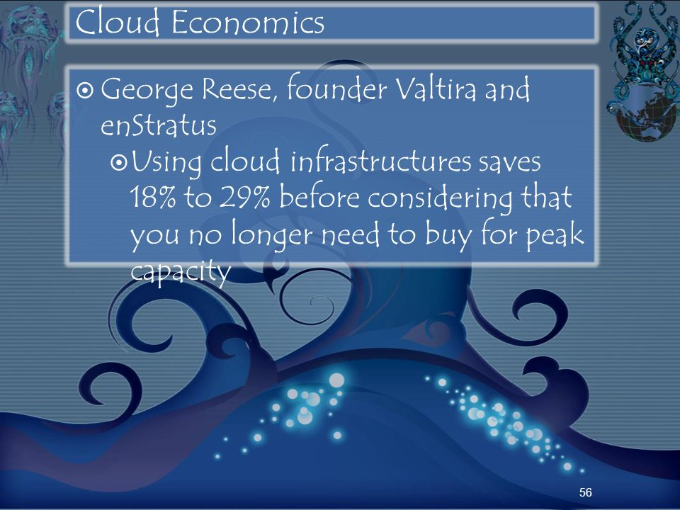 Cloud Economics George Reese, founder Valtira and enStratus