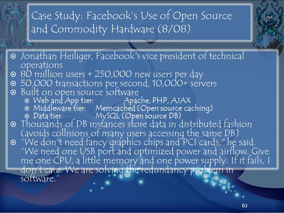 Case Study: Facebook's Use of Open Source and Commodity Hardware (8/08)