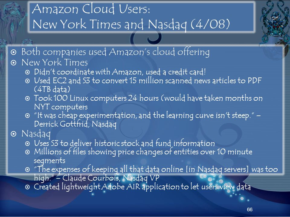 Amazon Cloud Users: New York Times and Nasdaq (4/08)