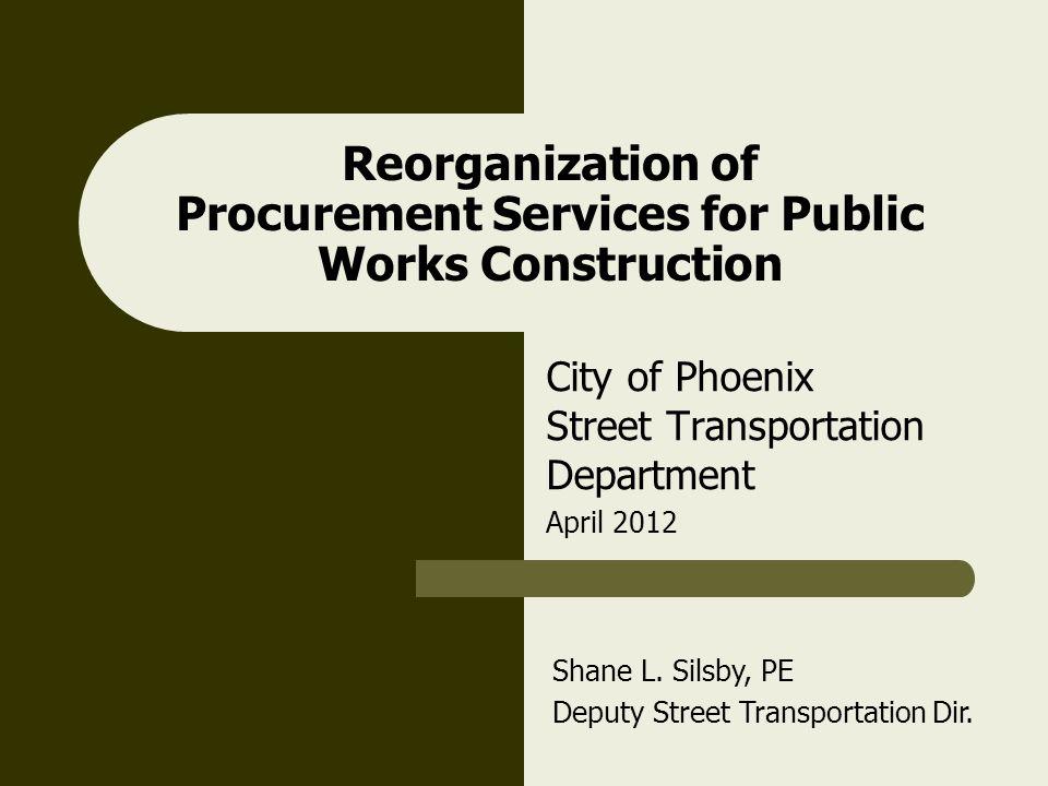 Reorganization of Procurement Services for Public Works Construction