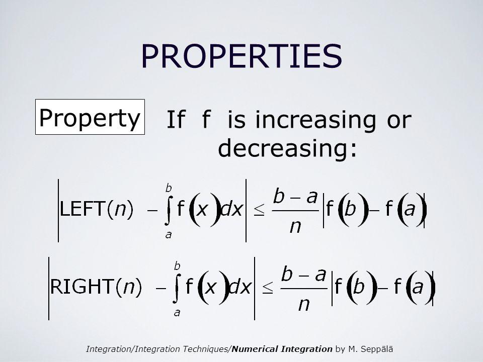 If f is increasing or decreasing:
