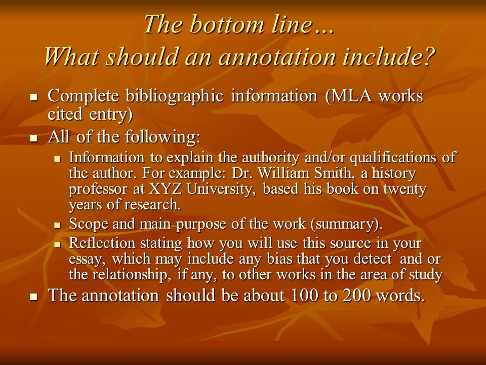 The bottom line… What should an annotation include