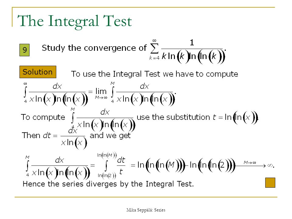 The Integral Test 9 Solution