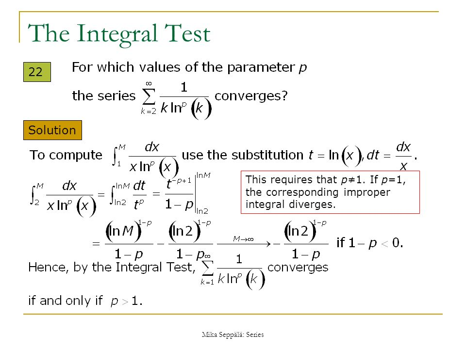 The Integral Test 22 Solution