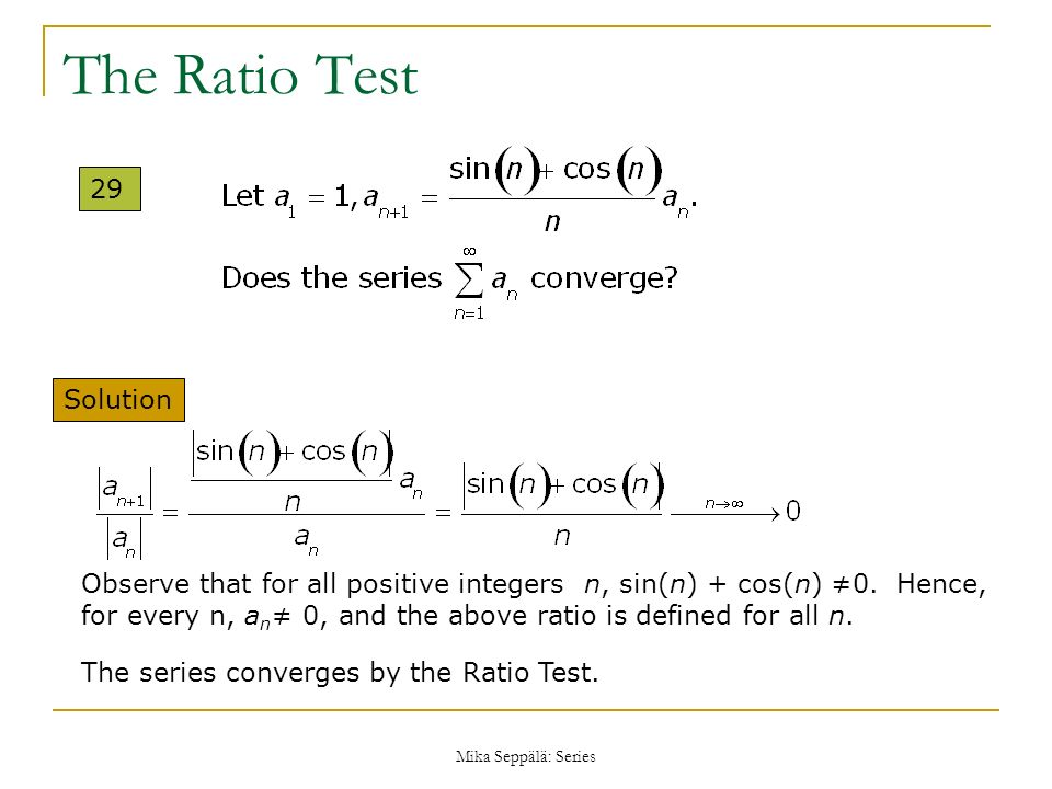 The Ratio Test 29 Solution