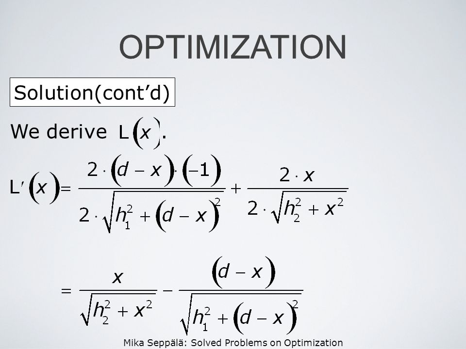 OPTIMIZATION OPTIMIZATION Solution(cont'd) We derive .