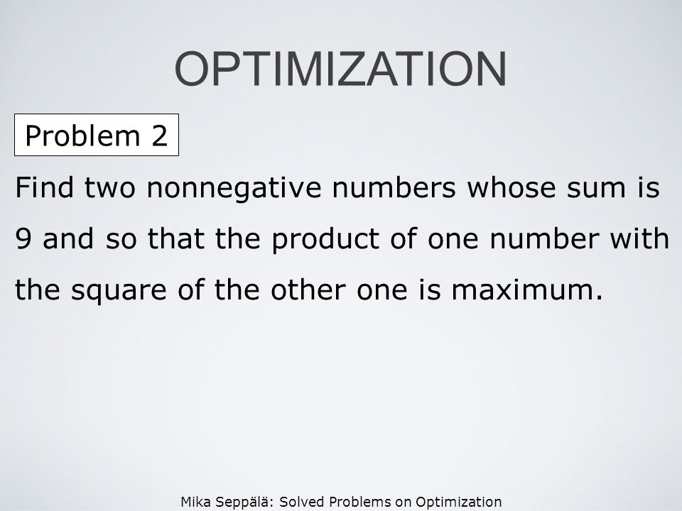 OPTIMIZATION Problem 2.