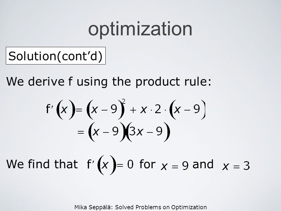 optimization Solution(cont'd) We derive f using the product rule: