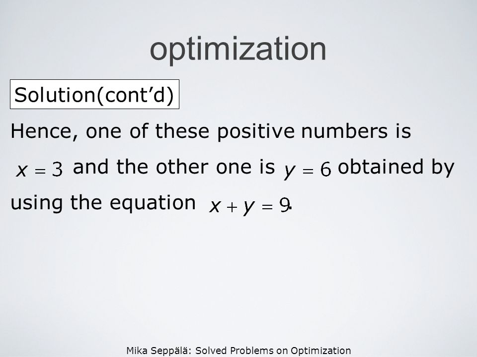optimization Solution(cont'd) Hence, one of these positive numbers is