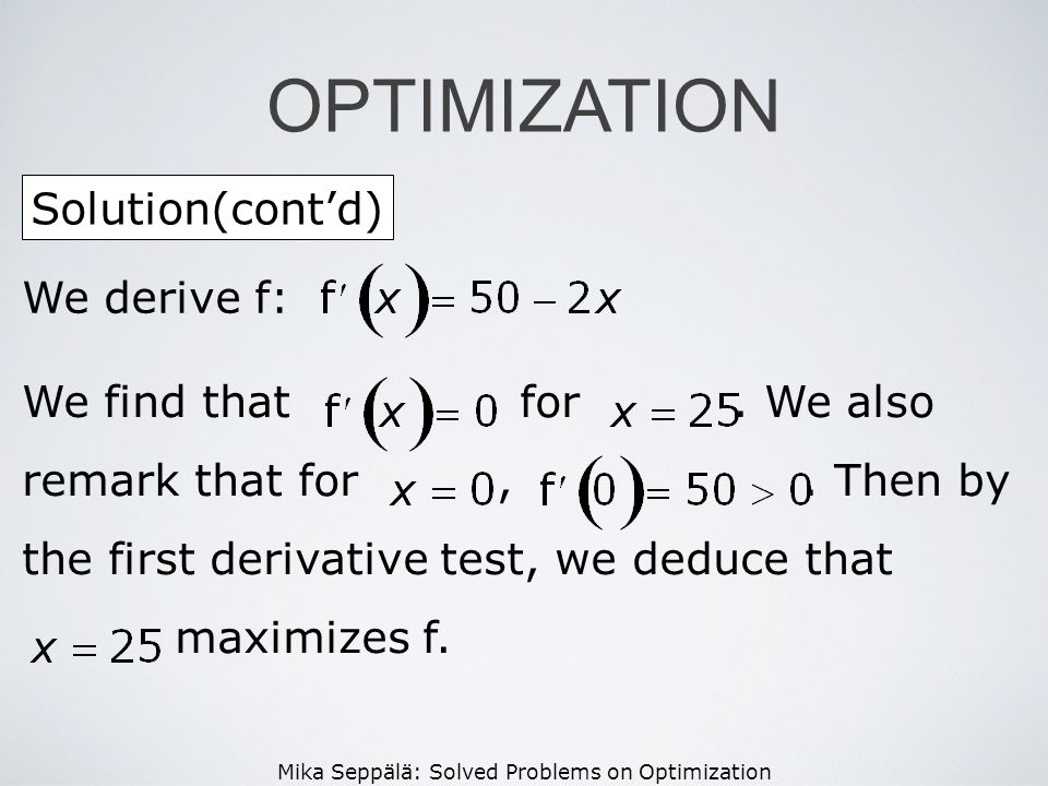 OPTIMIZATION Solution(cont'd) We derive f: