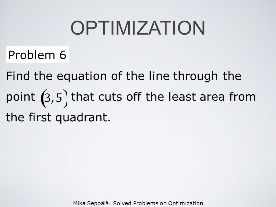 OPTIMIZATION Problem 6.