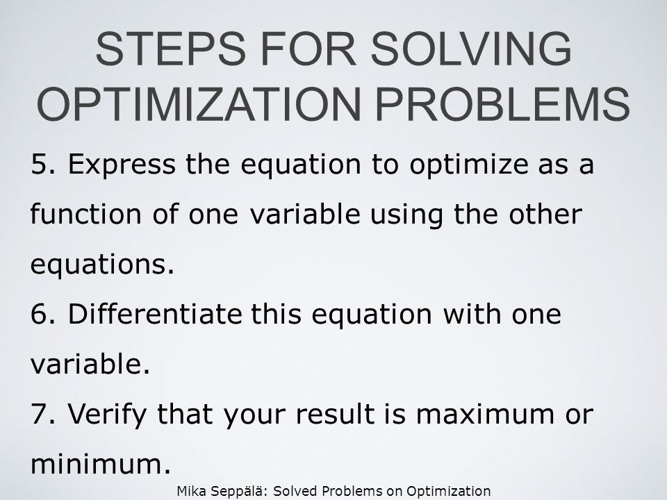 STEPS FOR SOLVING OPTIMIZATION PROBLEMS