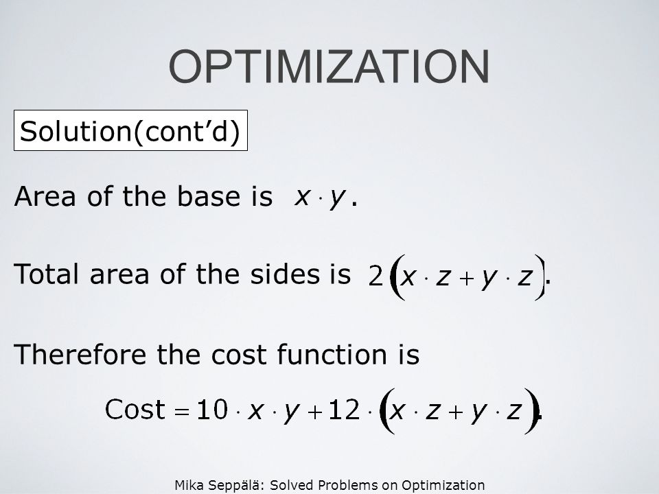 OPTIMIZATION Solution(cont'd) Area of the base is .