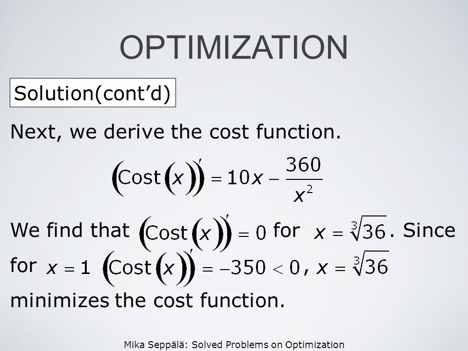 OPTIMIZATION Solution(cont'd) Next, we derive the cost function.