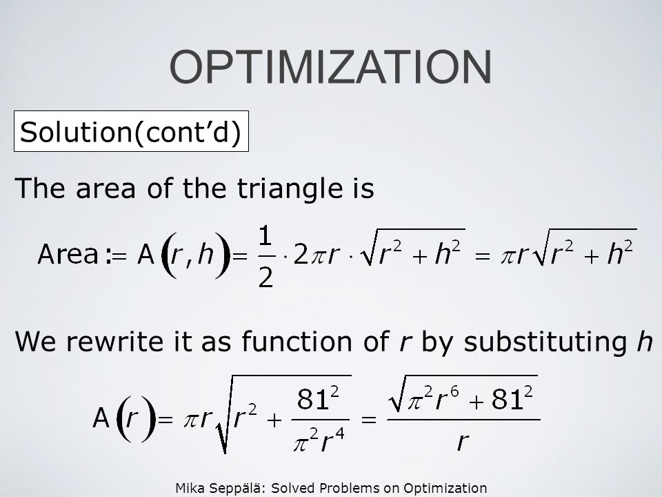 OPTIMIZATION Solution(cont'd) The area of the triangle is