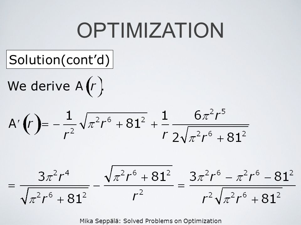OPTIMIZATION Solution(cont'd) We derive .