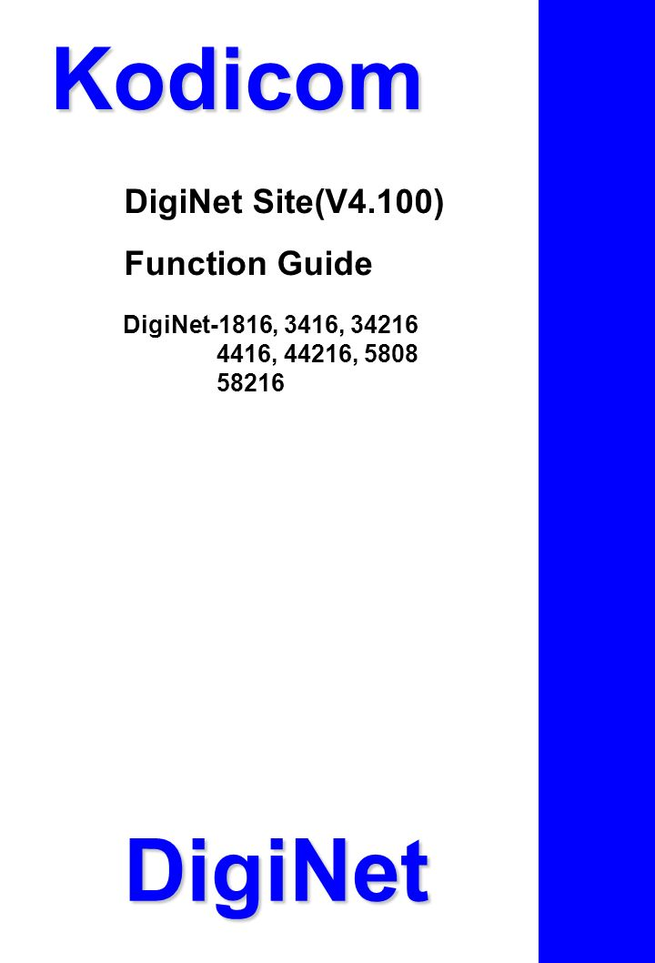 Kodicom DigiNet DigiNet Site(V4.100) Function Guide