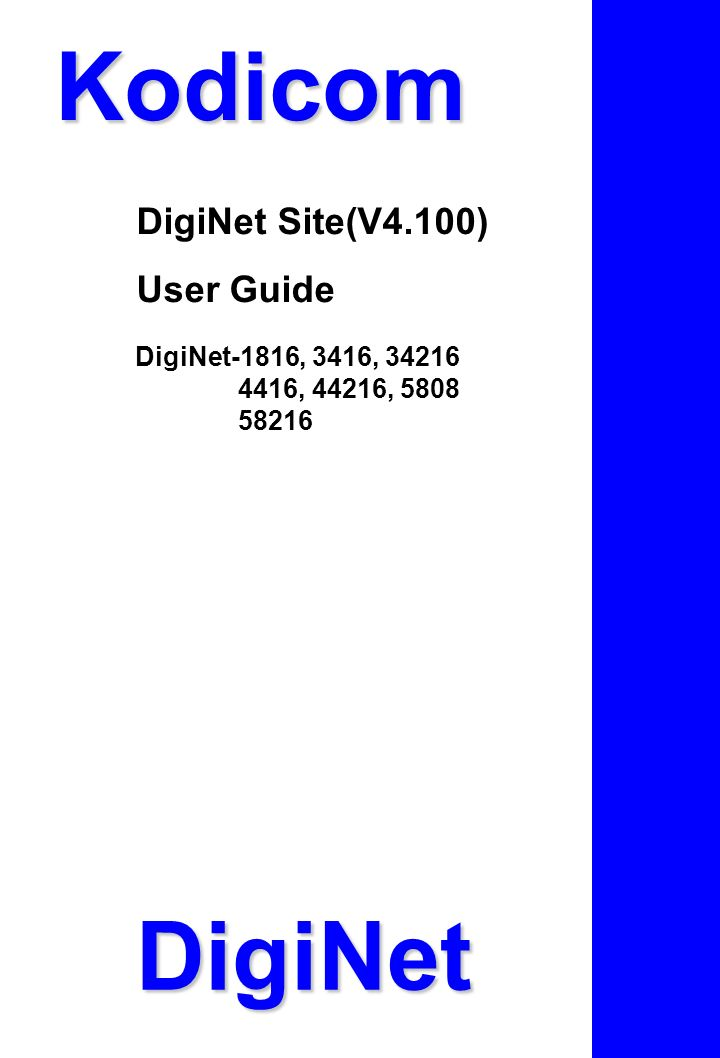 Kodicom DigiNet DigiNet Site(V4.100) User Guide