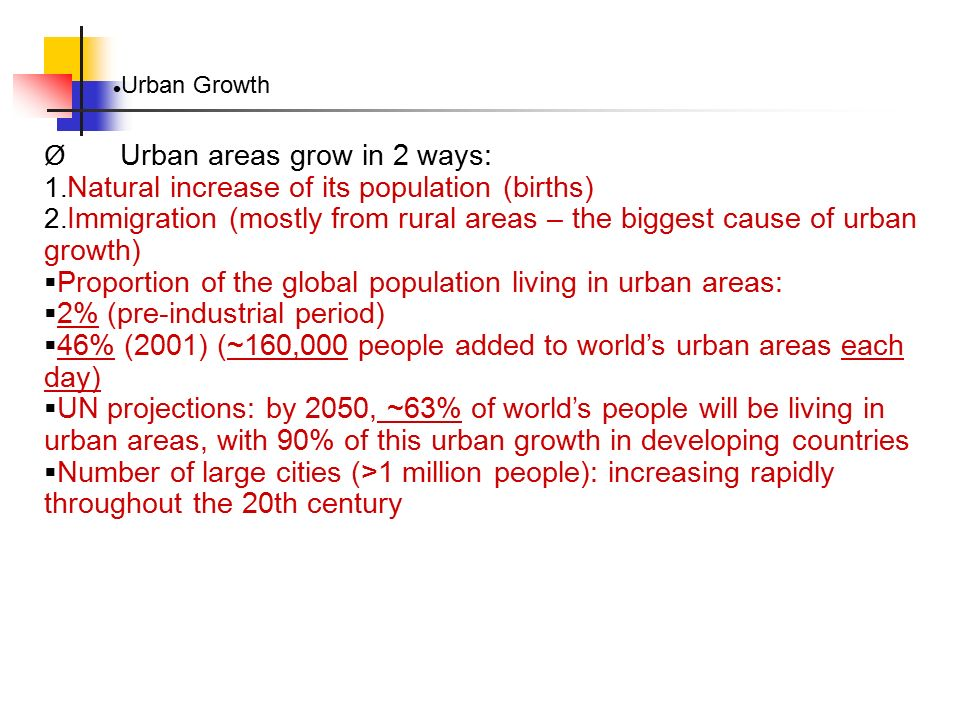 Urban areas grow in 2 ways: