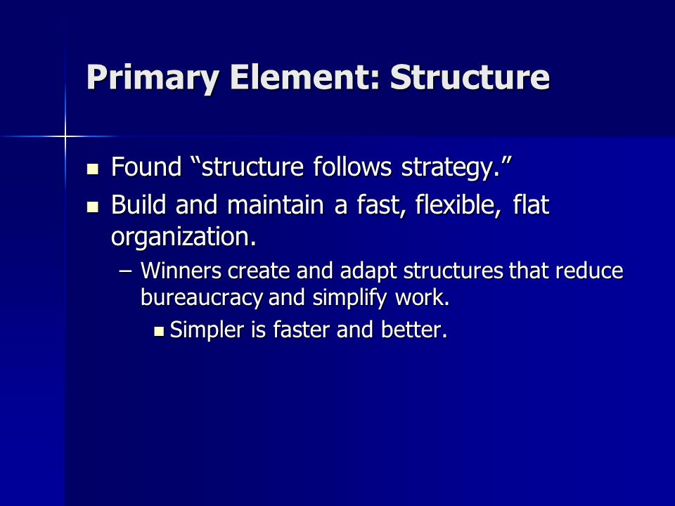 Primary Element: Structure