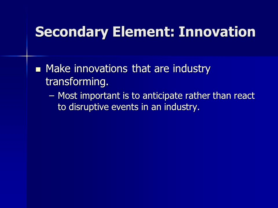 Secondary Element: Innovation
