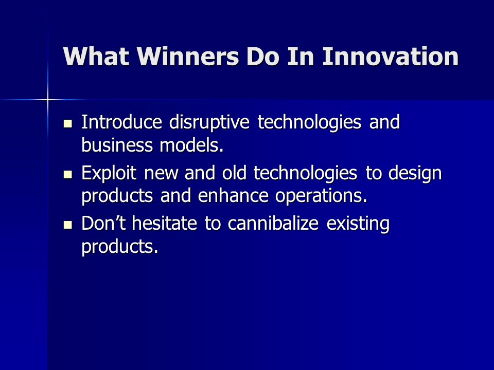 What Winners Do In Innovation