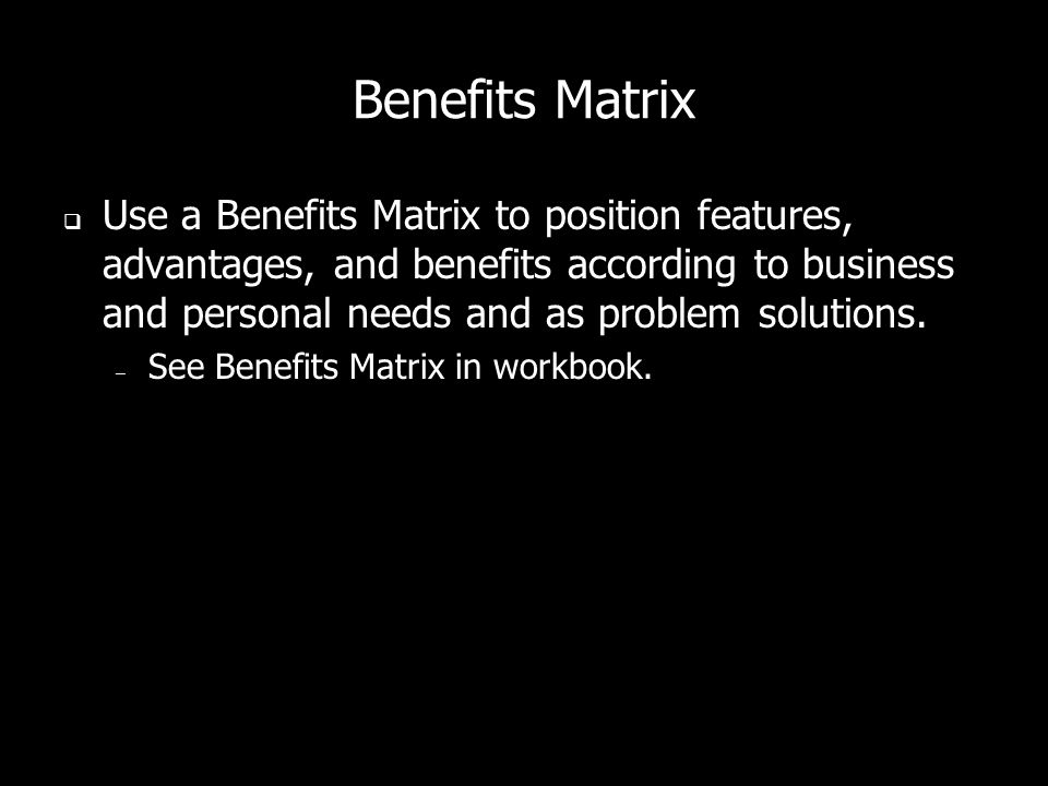 Benefits Matrix