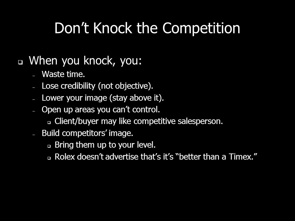 Don't Knock the Competition