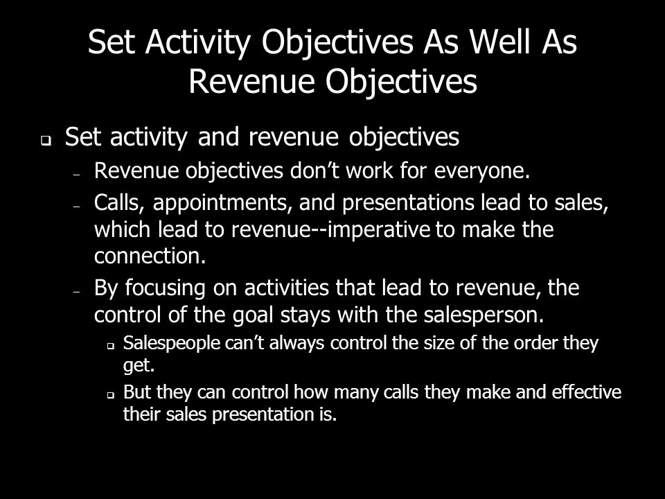 Set Activity Objectives As Well As Revenue Objectives