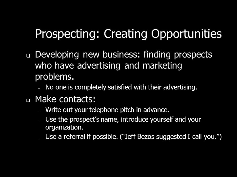 Prospecting: Creating Opportunities