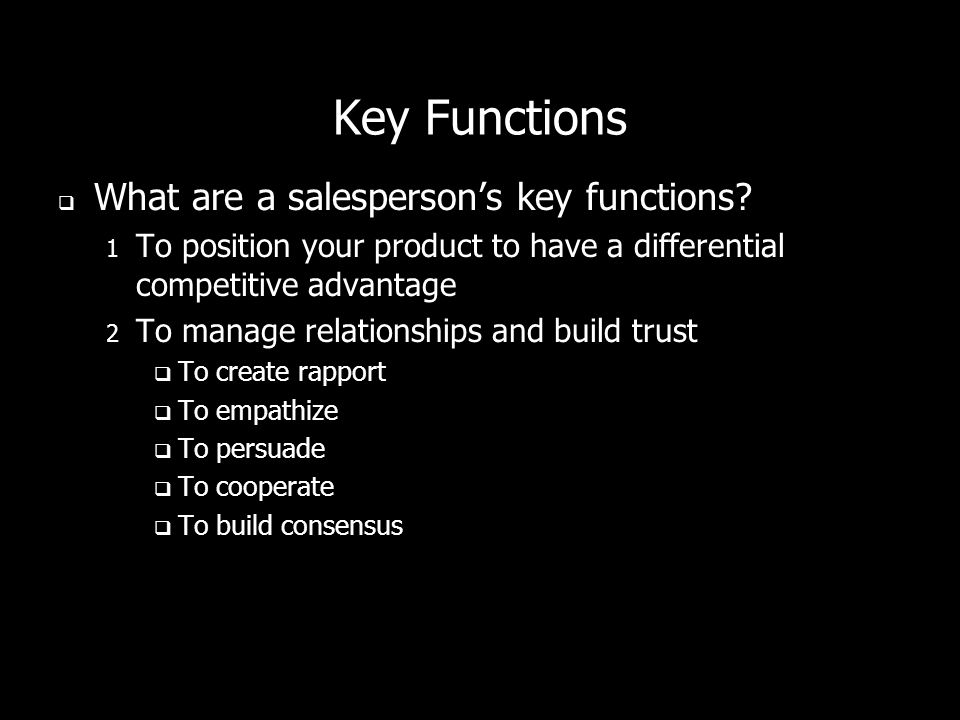 Key Functions What are a salesperson's key functions