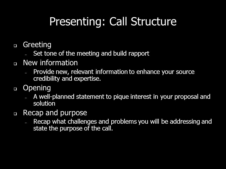Presenting: Call Structure