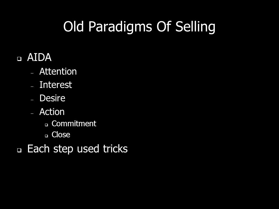Old Paradigms Of Selling