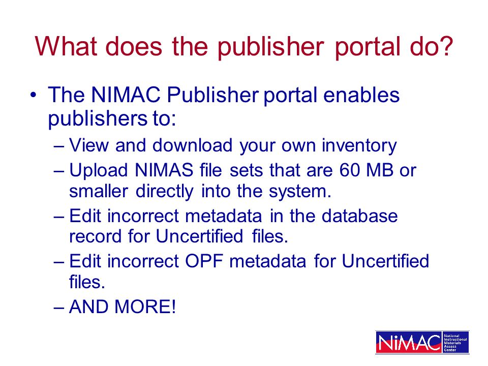 What does the publisher portal do