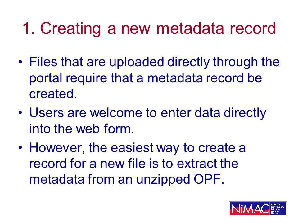 1. Creating a new metadata record