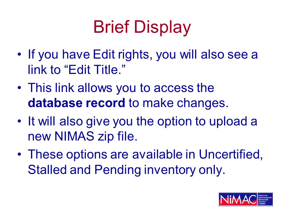Brief Display If you have Edit rights, you will also see a link to Edit Title. This link allows you to access the database record to make changes.