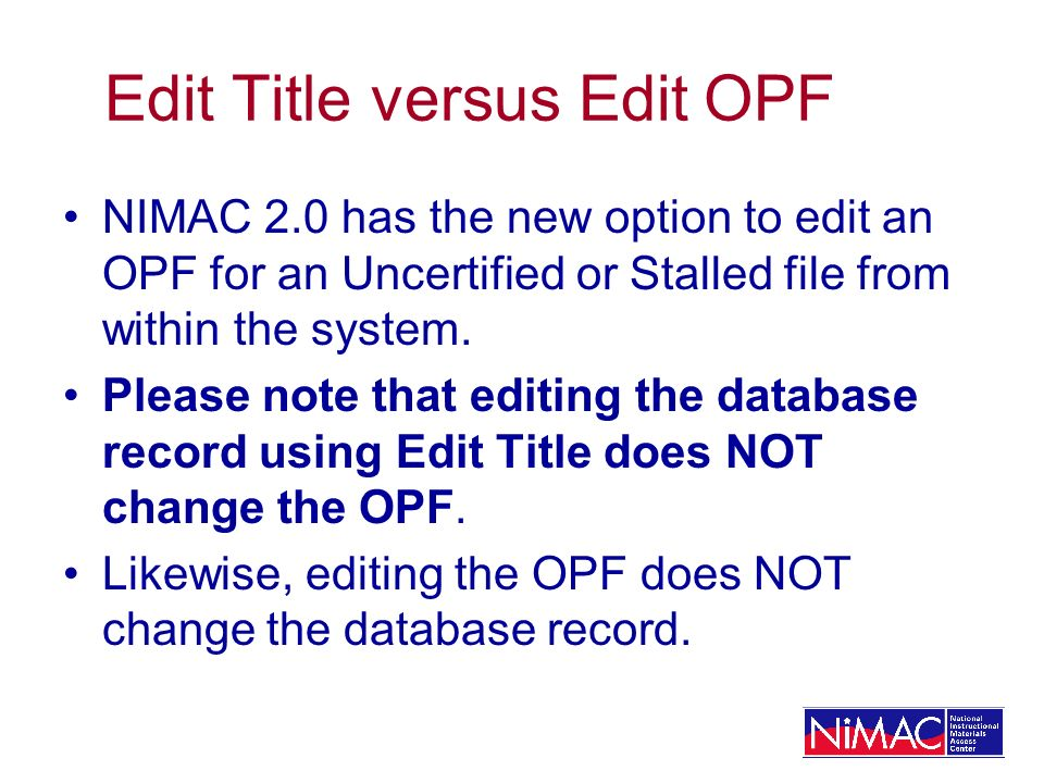 Edit Title versus Edit OPF