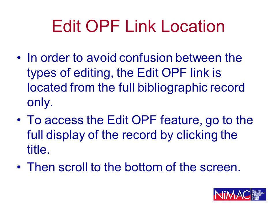 Edit OPF Link Location