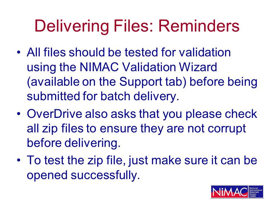 Delivering Files: Reminders