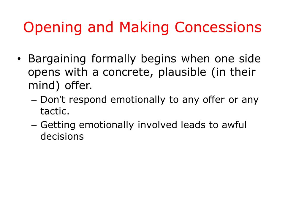 Opening and Making Concessions