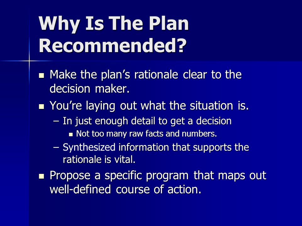 Why Is The Plan Recommended